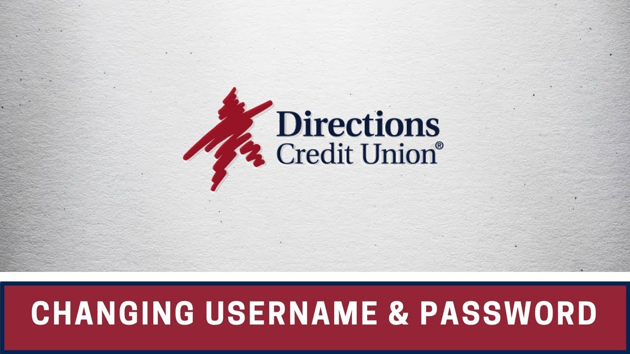 Learn how to change your online banking username and password